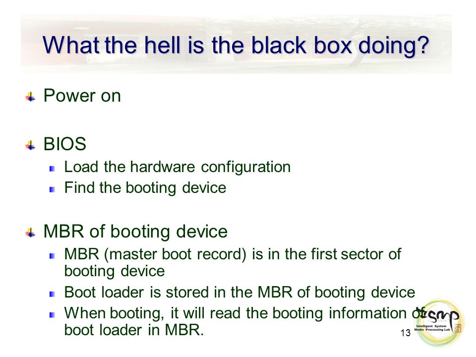13 What the hell is the black box doing.