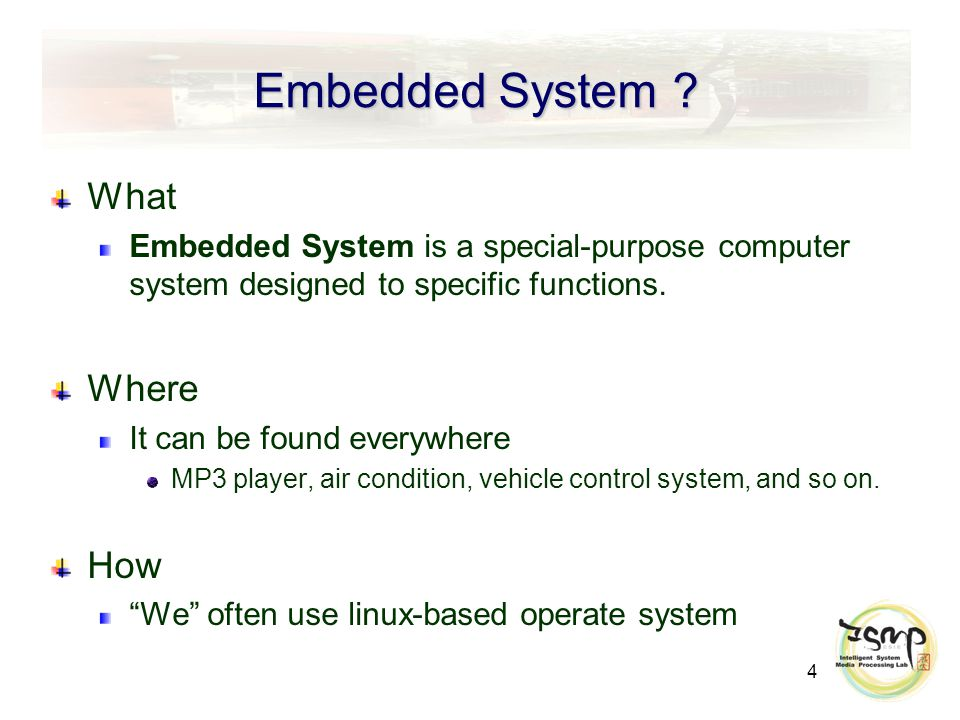 4 Embedded System .