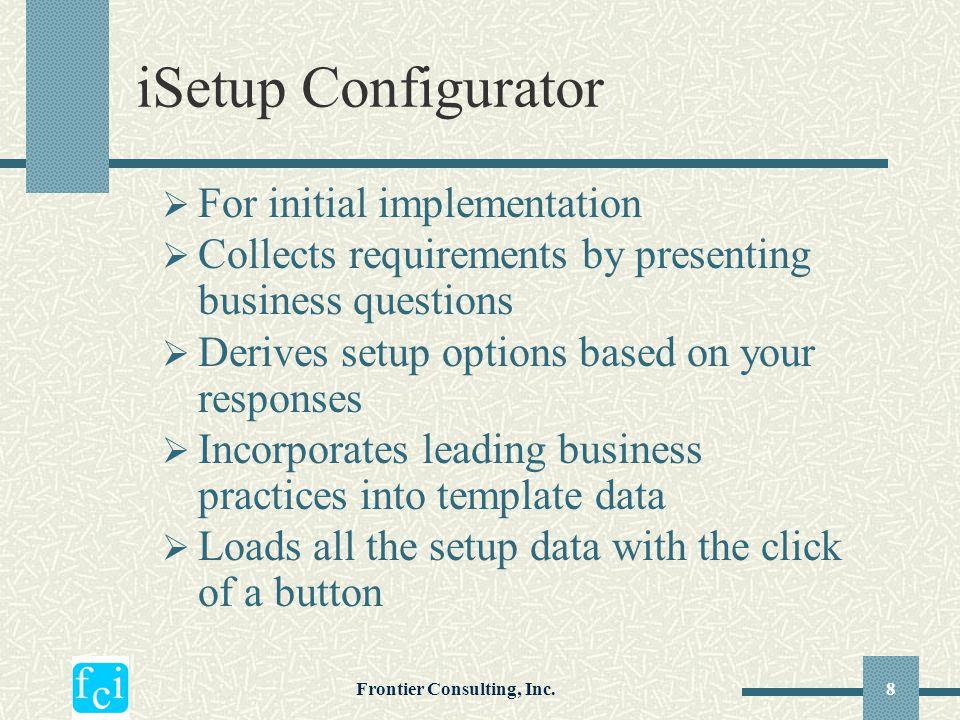 Frontier Consulting, Inc.9 iSetup Configurator