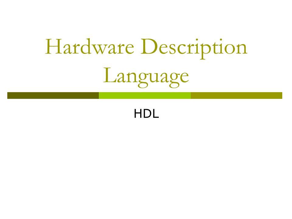 Hardware Description Language HDL