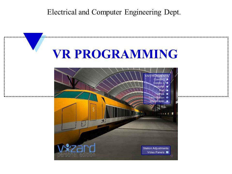 Electrical and Computer Engineering Dept. VR PROGRAMMING