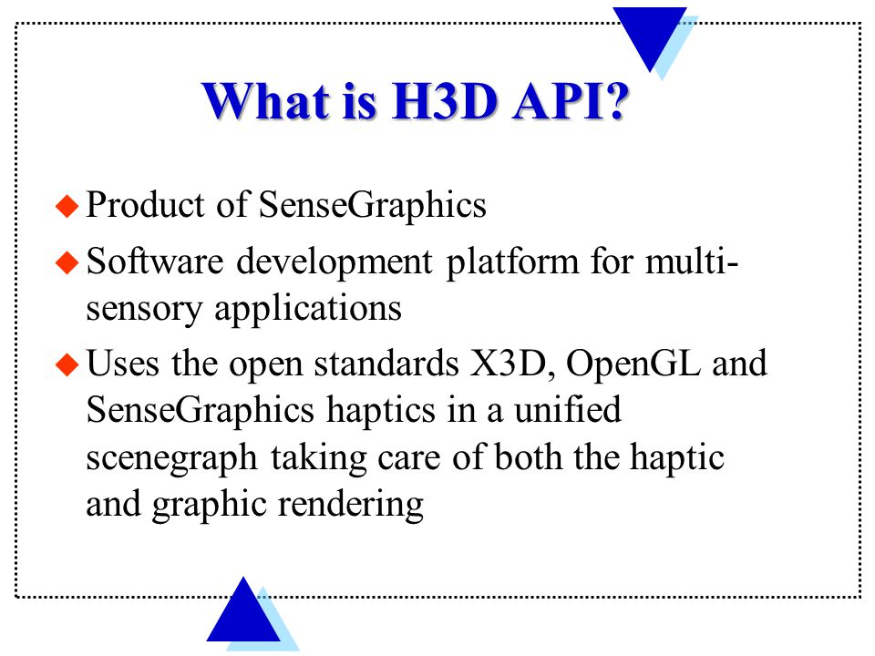 What is H3D API.