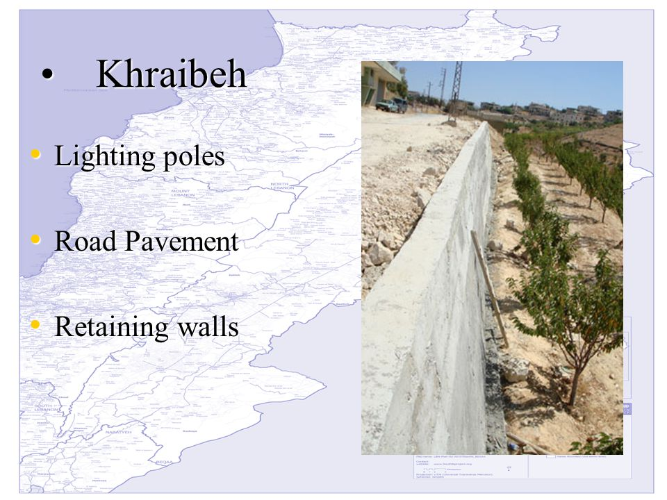 KhraibehKhraibeh Lighting poles Lighting poles Road Pavement Road Pavement Retaining walls Retaining walls