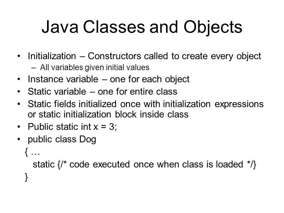Constructors Constructors are called to create objects Box b = new Box(3,4,5); For derived classes, superclass constructors are called at the beginning Rectangle(3,4) Default constructors pass no parms