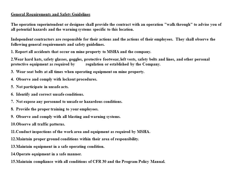 General Requirements and Safety Guidelines The operation superintendent or designee shall provide the contract with an operation