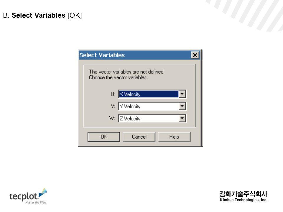 B. Select Variables [OK]
