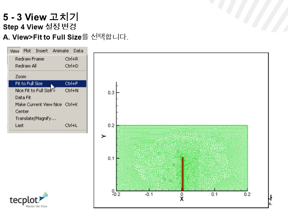 5 - 3 View 고치기 Step 4 View 설정 변경 A. View>Fit to Full Size 를 선택합니다.