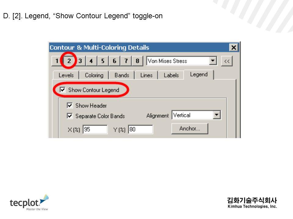 D. [2]. Legend, Show Contour Legend toggle-on