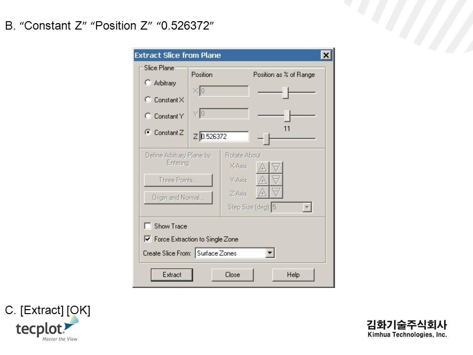 B. Constant Z Position Z 0.526372 C. [Extract] [OK]
