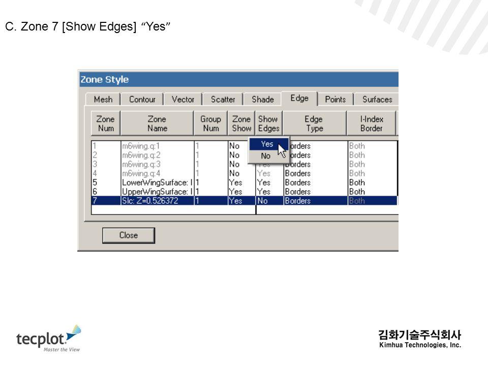 C. Zone 7 [Show Edges] Yes