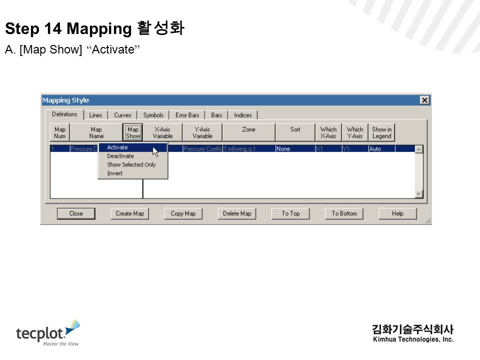 Step 14 Mapping 활성화 A. [Map Show] Activate