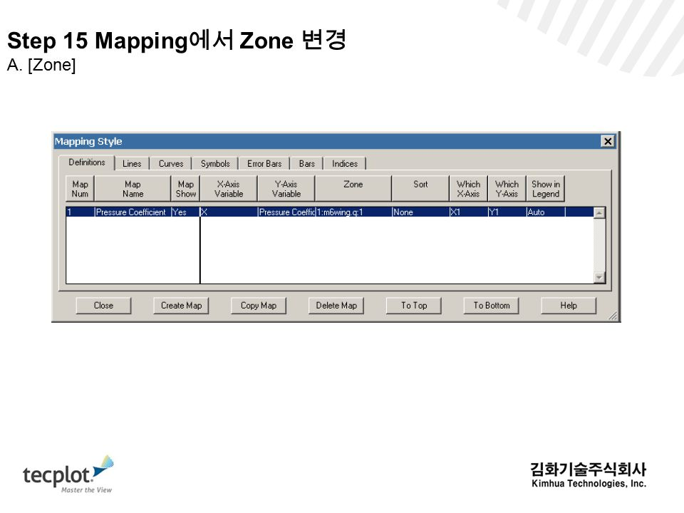 Step 15 Mapping 에서 Zone 변경 A. [Zone]