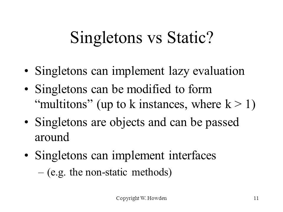 Singletons vs Static.