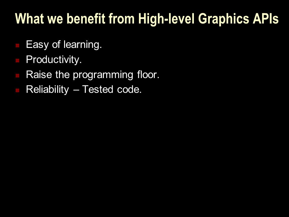 Which Graphics APIs meet my requirements.