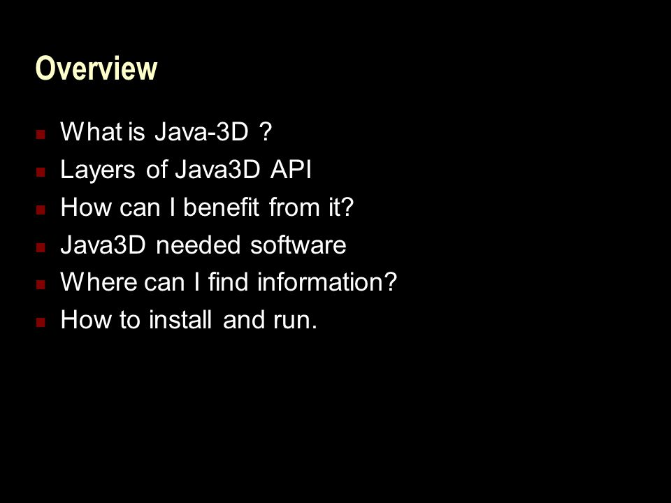 """Example """"Hello Java3D Application Compile and Done // Optimise scene objRoot.compile ( ); return objRoot; }"""