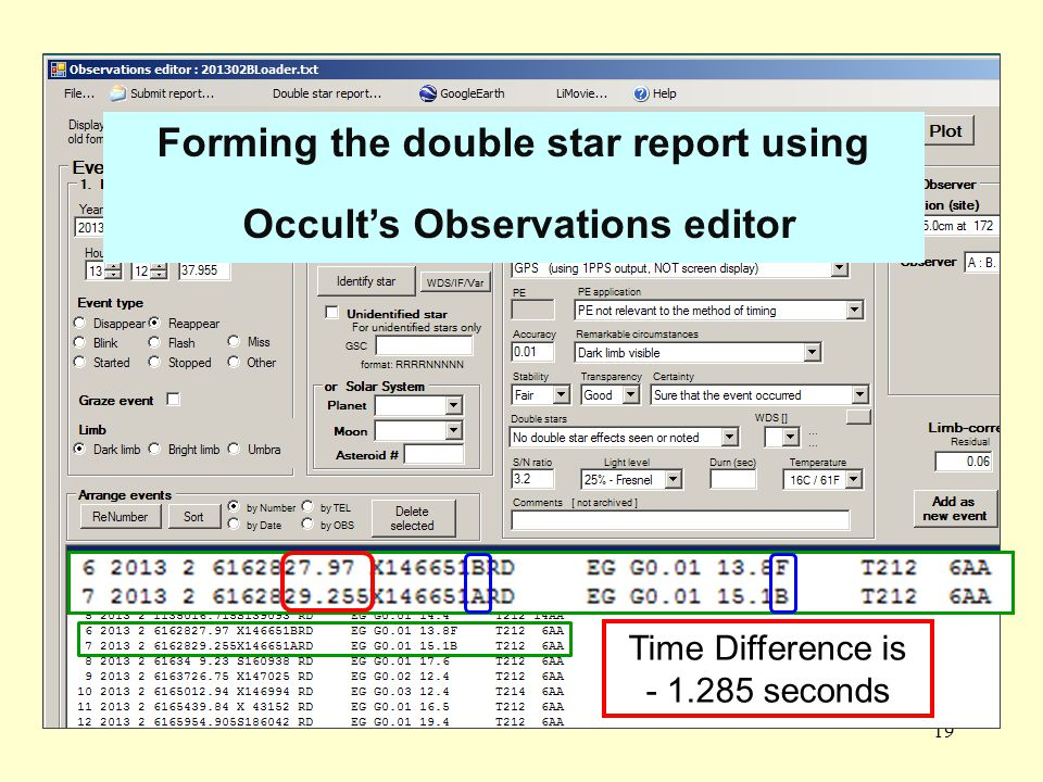 Occult Observation Editor 19 Time Difference is - 1.285 seconds Forming the double star report using Occult's Observations editor