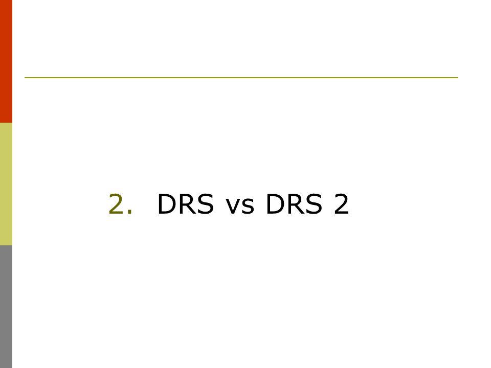 2.DRS vs DRS 2
