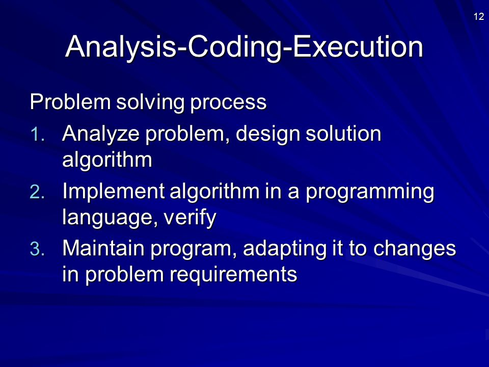 12Analysis-Coding-Execution Problem solving process 1.