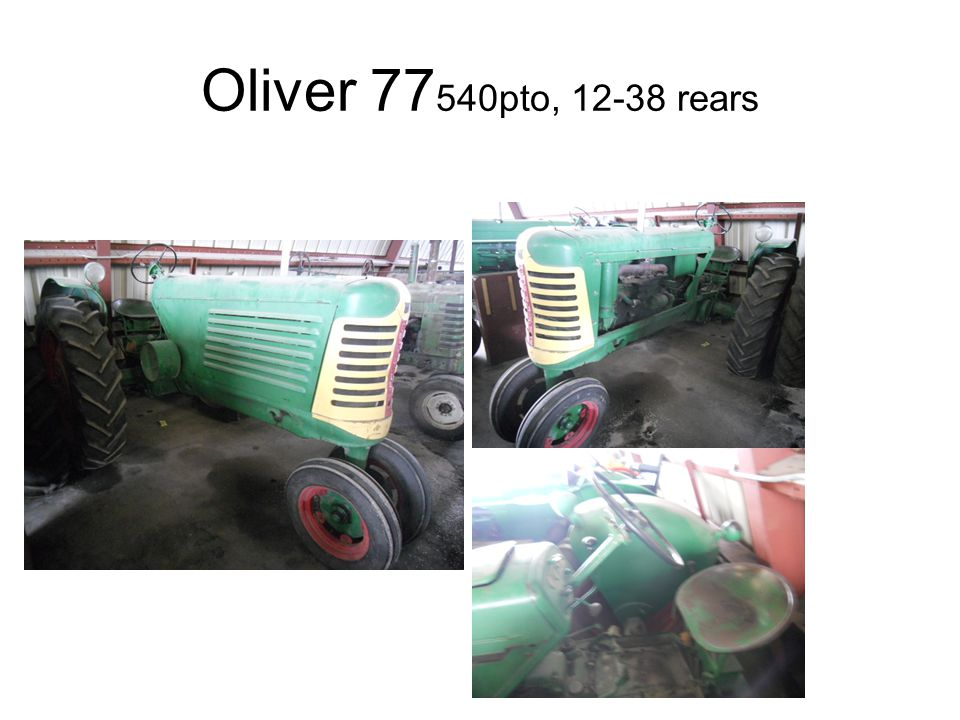 Oliver 77 540pto, 12-38 rears