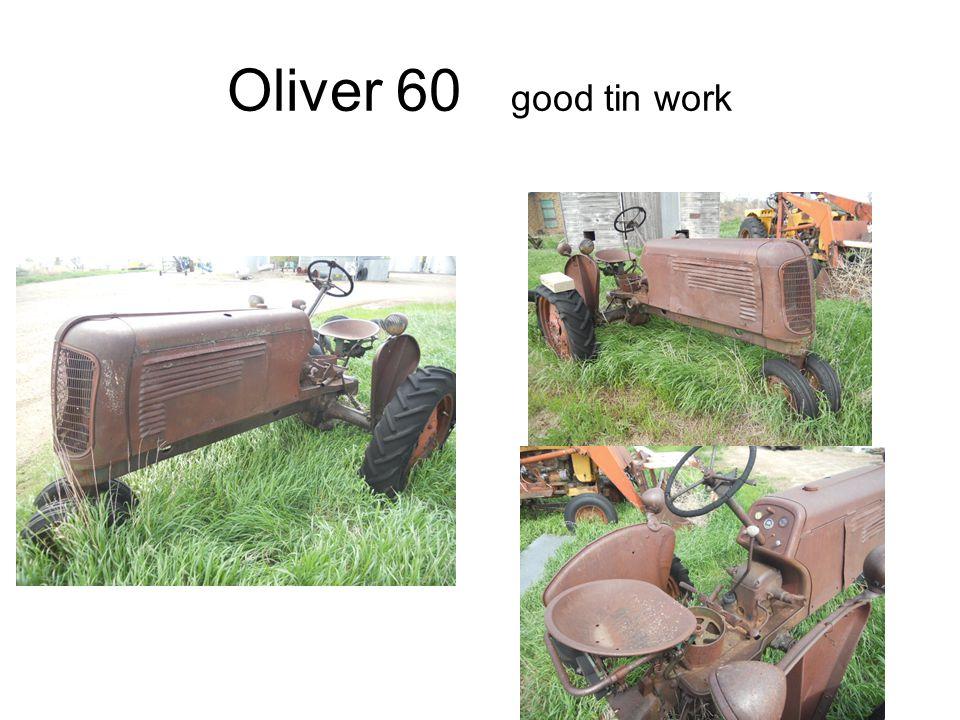 Oliver 60 good tin work