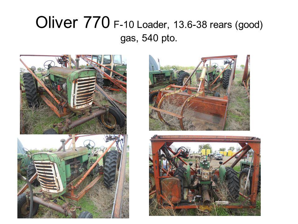 Oliver 770 F-10 Loader, 13.6-38 rears (good) gas, 540 pto.