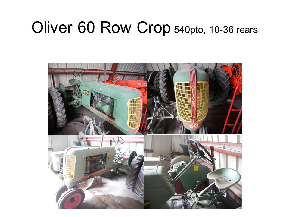 Oliver 60 Row Crop 540pto, 10-36 rears