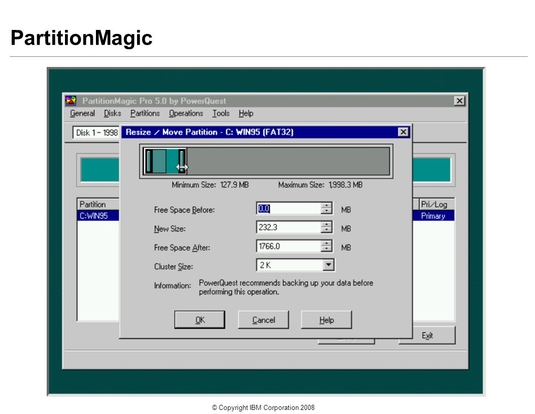 © Copyright IBM Corporation 2008 PartitionMagic