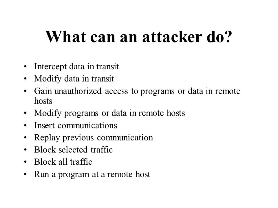 What can an attacker do.