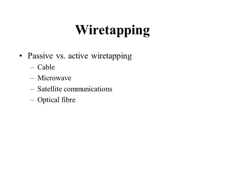 Wiretapping Passive vs.