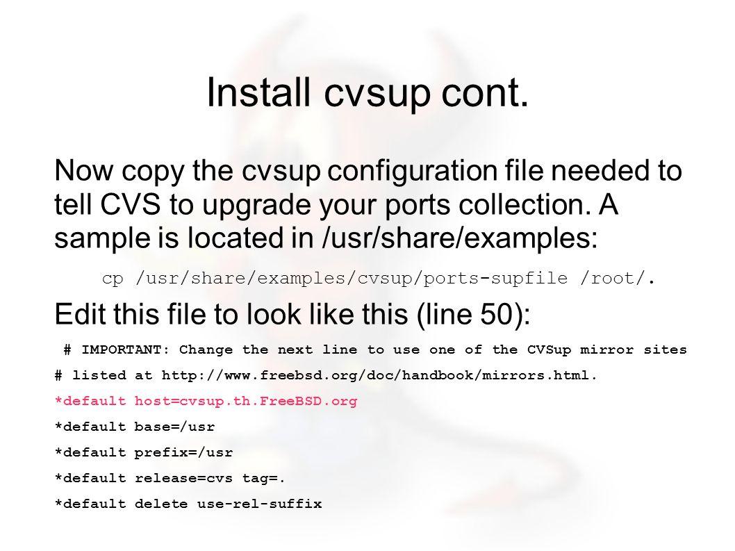 Install cvsup cont.