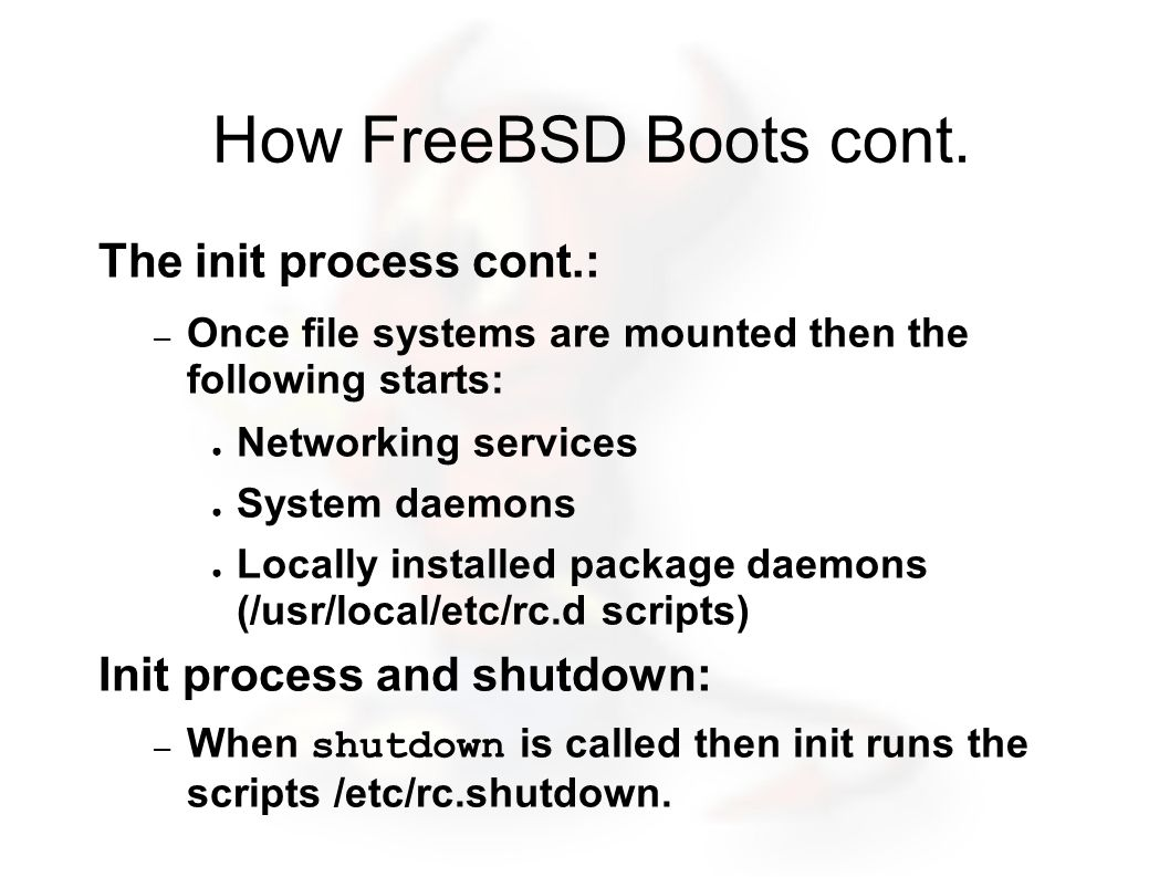 How FreeBSD Boots cont.