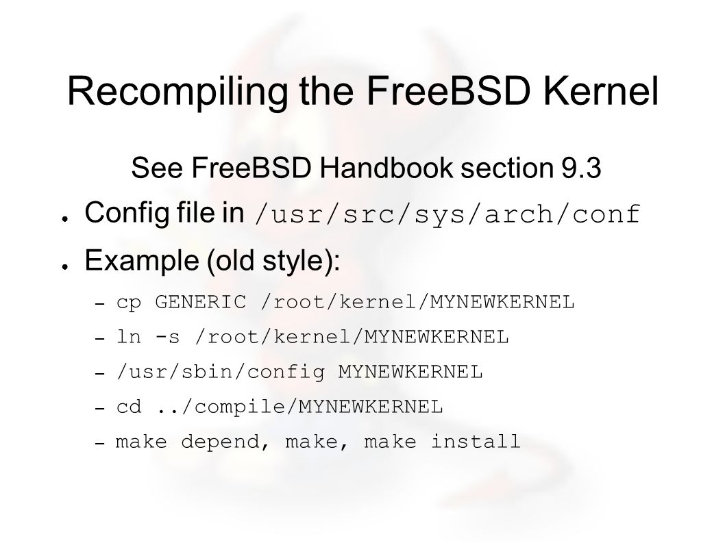 Recompiling the FreeBSD Kernel cont.