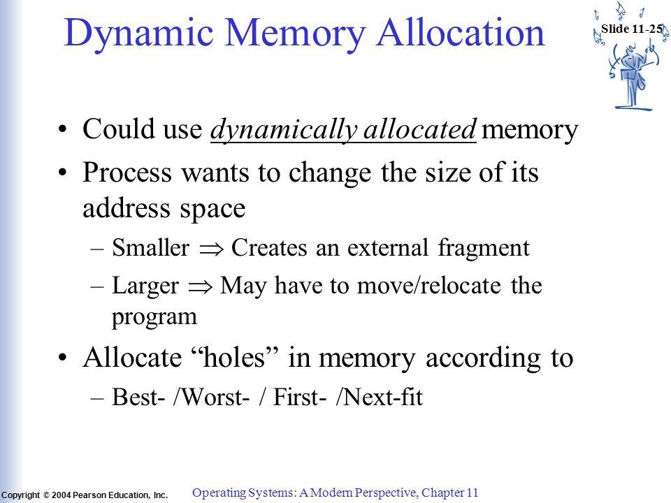 Slide 11-25 Copyright © 2004 Pearson Education, Inc.