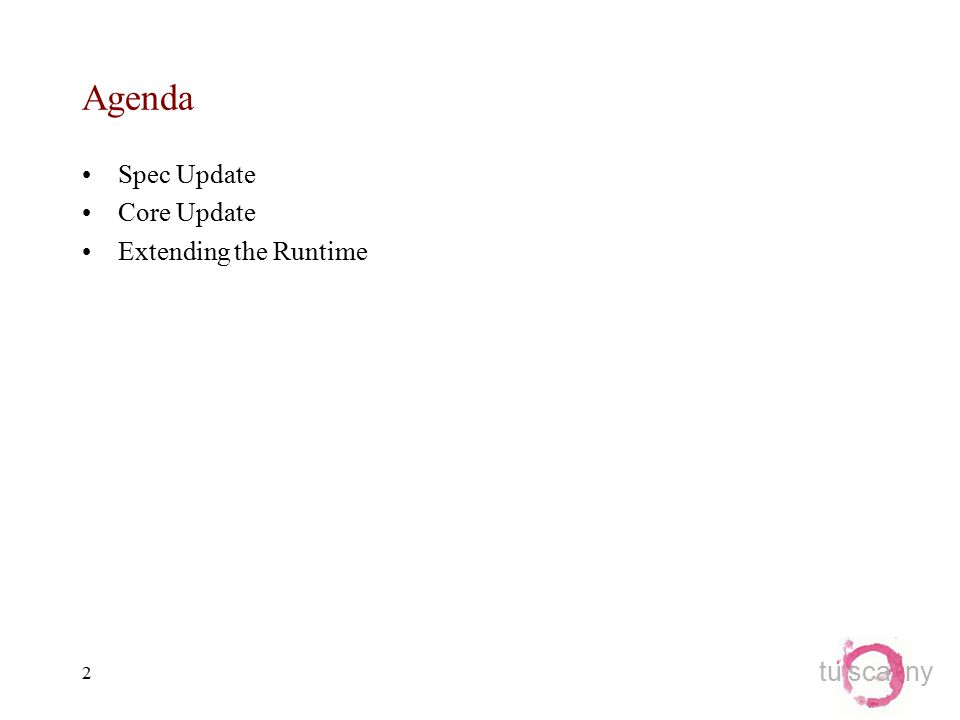 tu sca ny 2 Agenda Spec Update Core Update Extending the Runtime