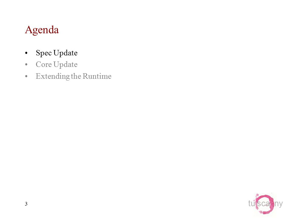 tu sca ny 3 Agenda Spec Update Core Update Extending the Runtime