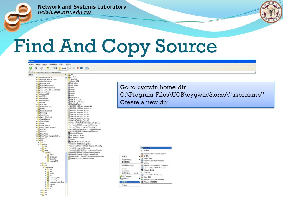 Network and Systems Laboratory nslab.ee.ntu.edu.tw Find And Copy Source Copy the source file into the created dir
