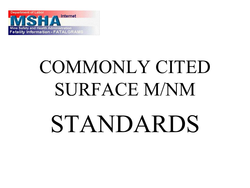 COMMONLY CITED SURFACE M/NM STANDARDS