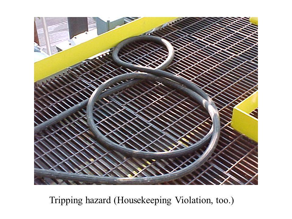 Tripping hazard (Housekeeping Violation, too.)