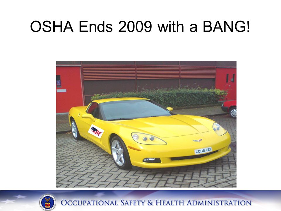 OSHA Ends 2009 with a BANG!