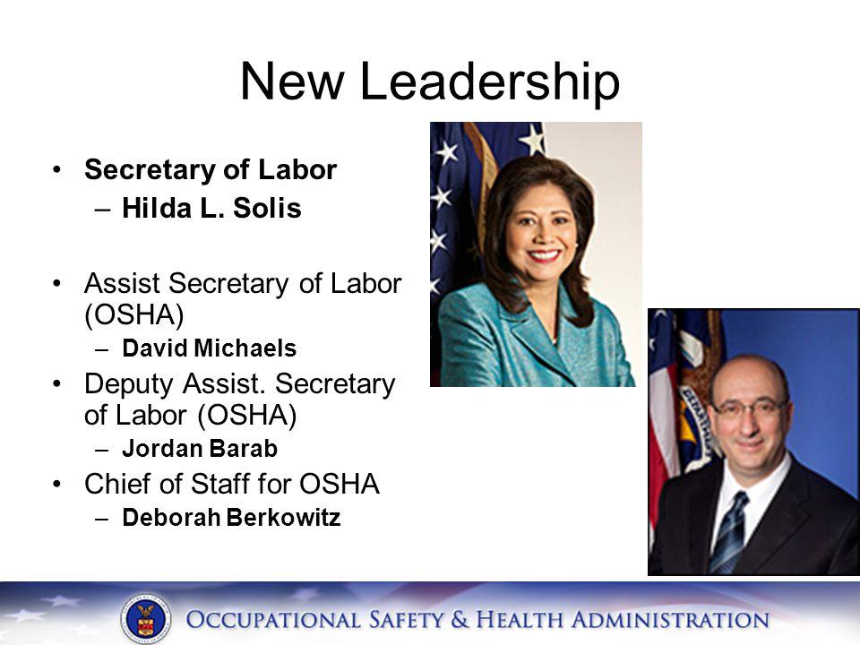 New Leadership Secretary of Labor –Hilda L.