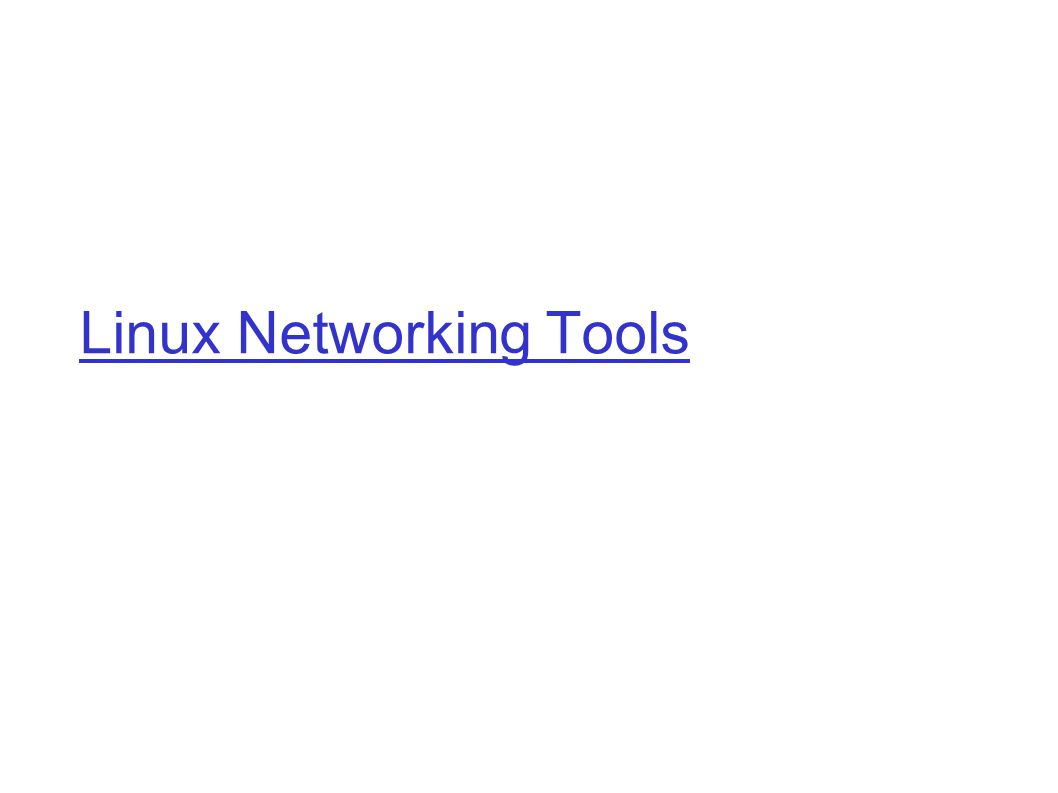 Linux Networking Tools