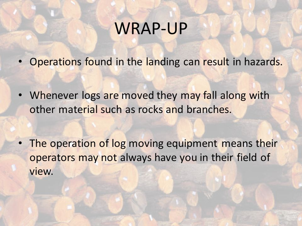 QUICK TEST Answer this question: What is important for log loading? A – logs can fall or become loose. B – bindings must be set correctly. C – logs ha