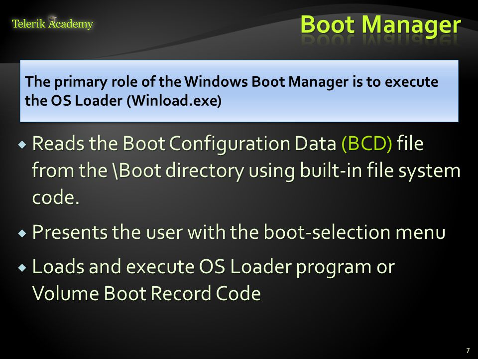  Reads the Boot Configuration Data (BCD) file from the \Boot directory using built-in file system code.