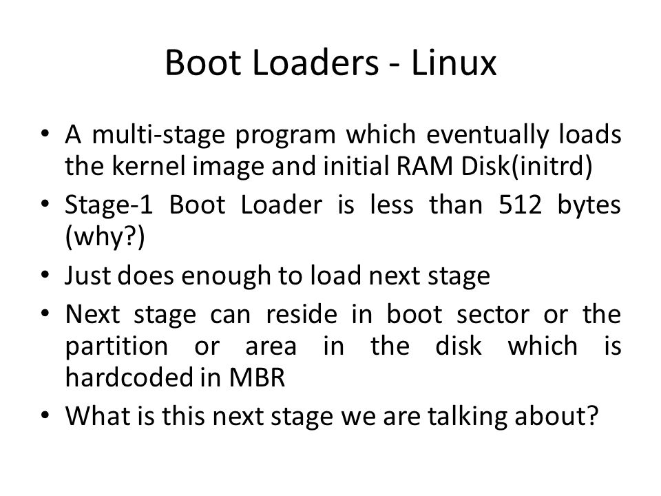 Where does Stage-1 BootLoader Reside?