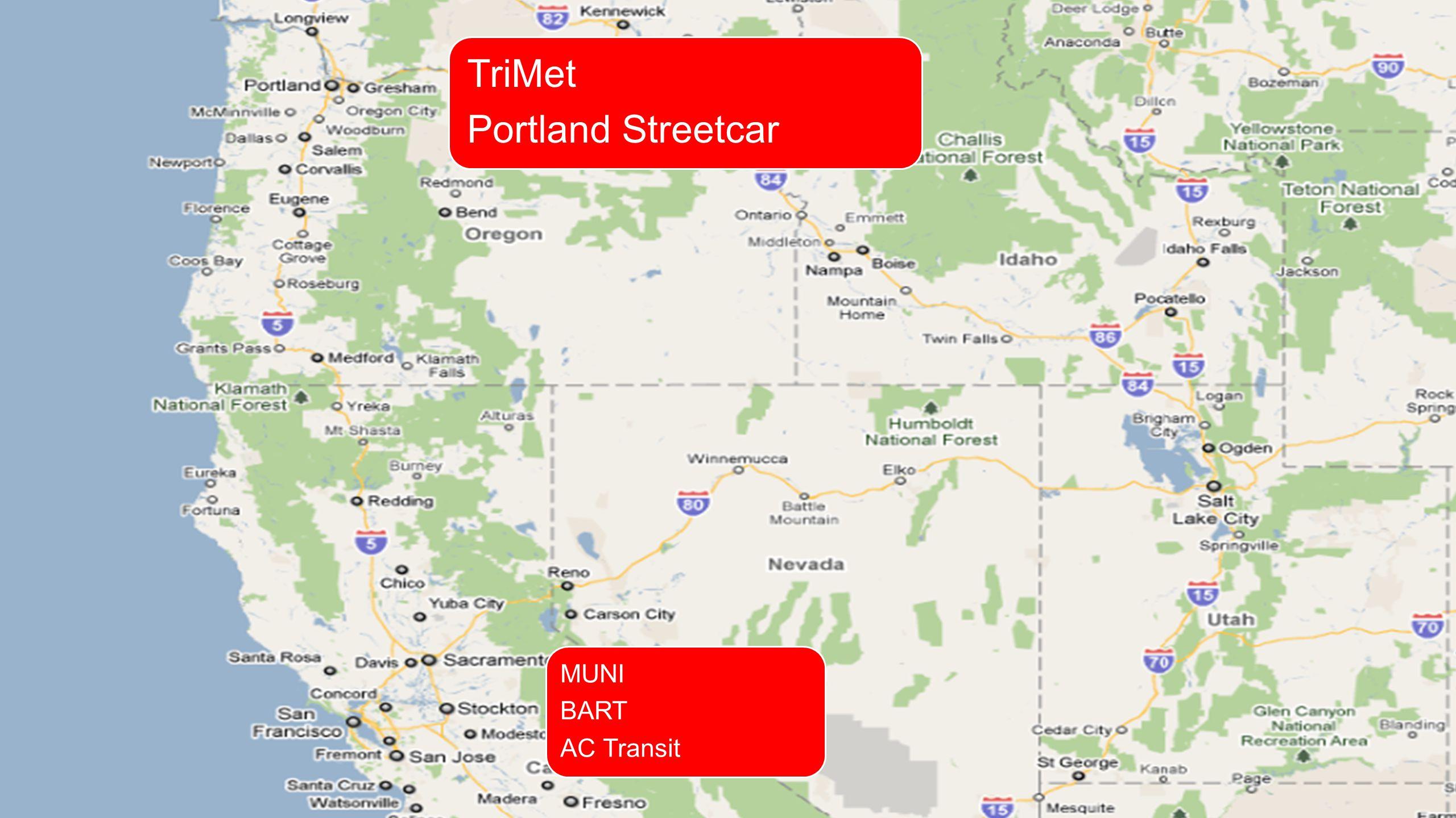 TriMet Portland Streetcar MUNI BART AC Transit