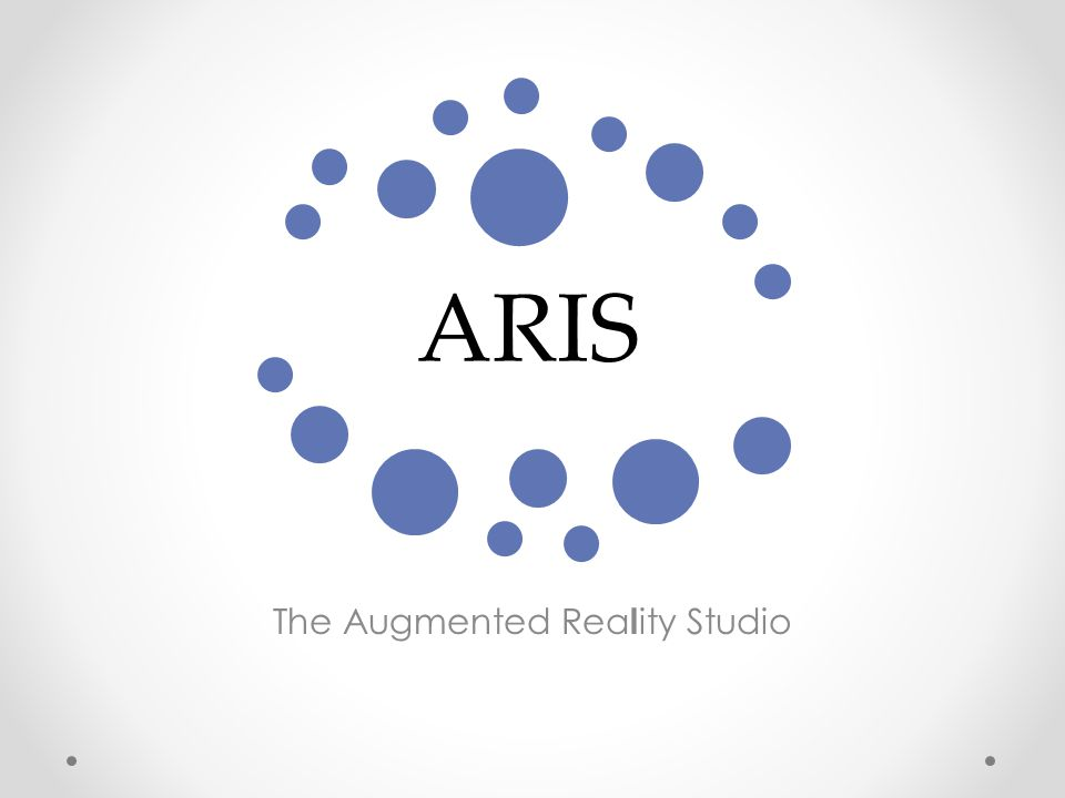 ARIS The Augmented Rea l ity Studio