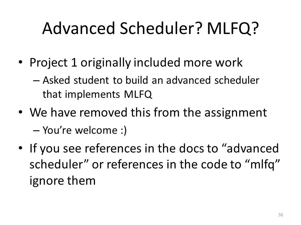 Advanced Scheduler.MLFQ.