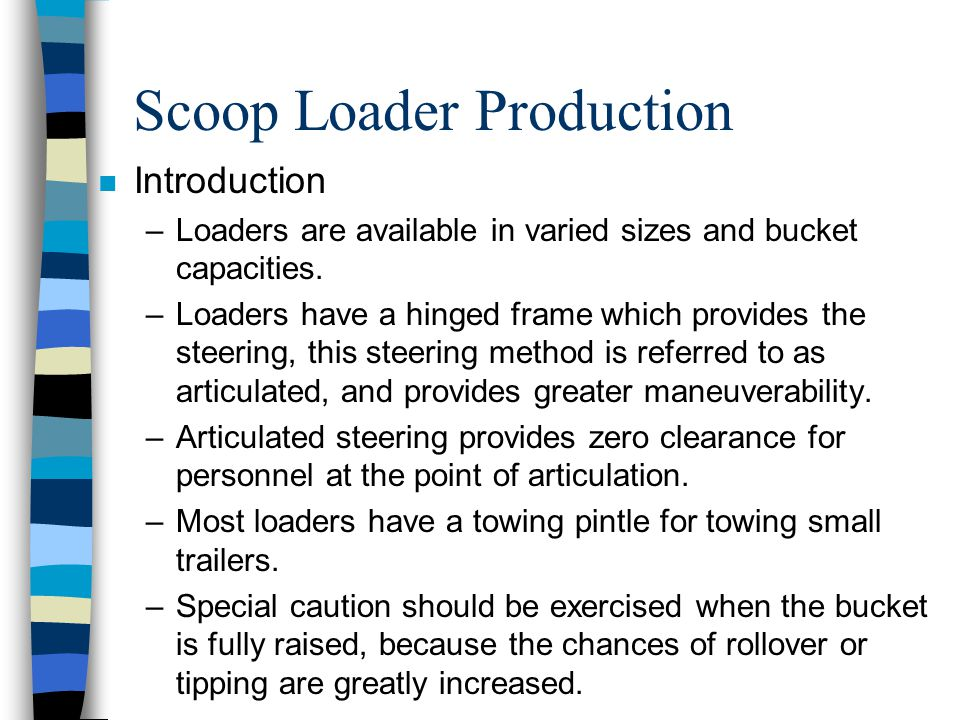 PRODUCTION ESTIMATIONS LOADERS