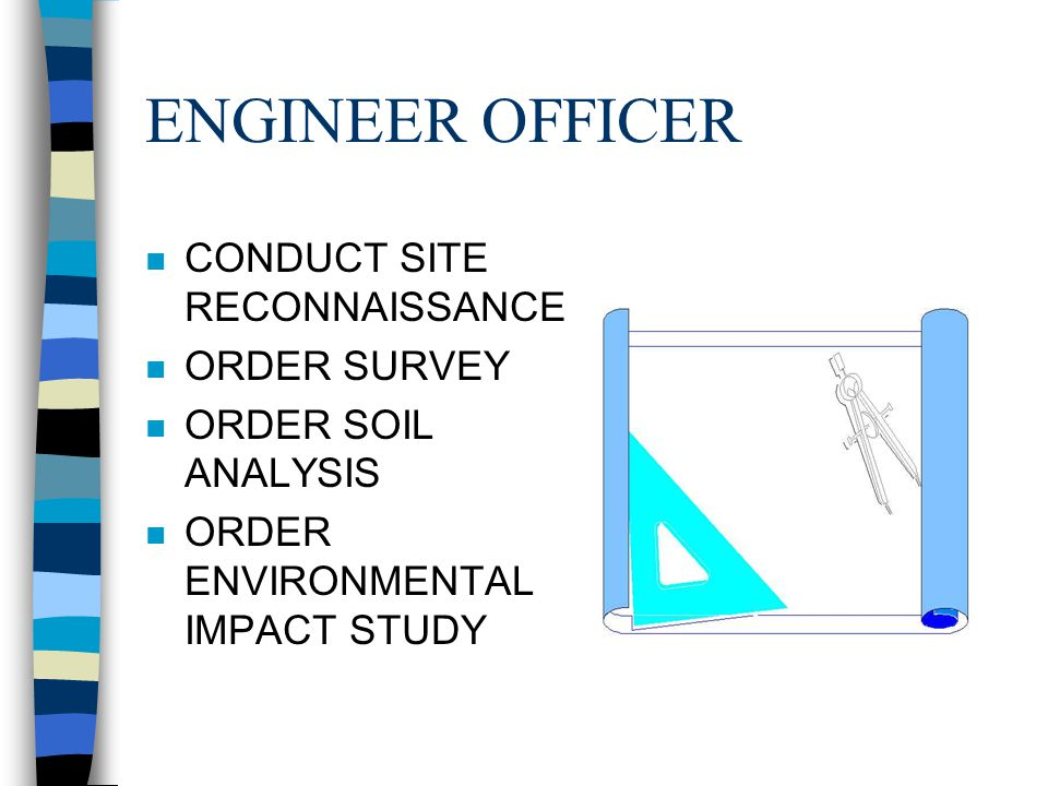 RESPONSIBIITIES n ENGINEER OFFICER n ENGINEER CHIEF n ENGINEER NCO