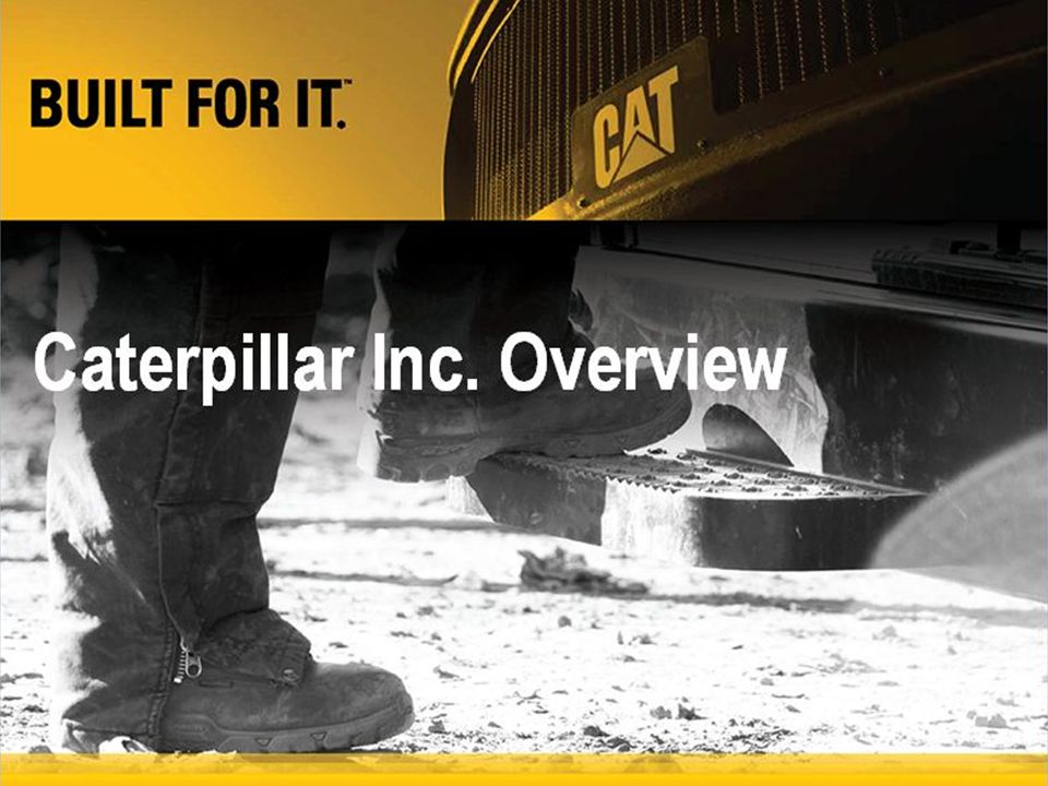 Strategic supplier collaboration Our supply chain: –More than 31,000 Suppliers –Located in 90 Countries –Direct suppliers = 72% –Indirect suppliers = 28% Allows Caterpillar to get the right part designed And built from the right plan To the right supplier for production At the right total cost In the right time Collaboration is key Data based on year-end 2012